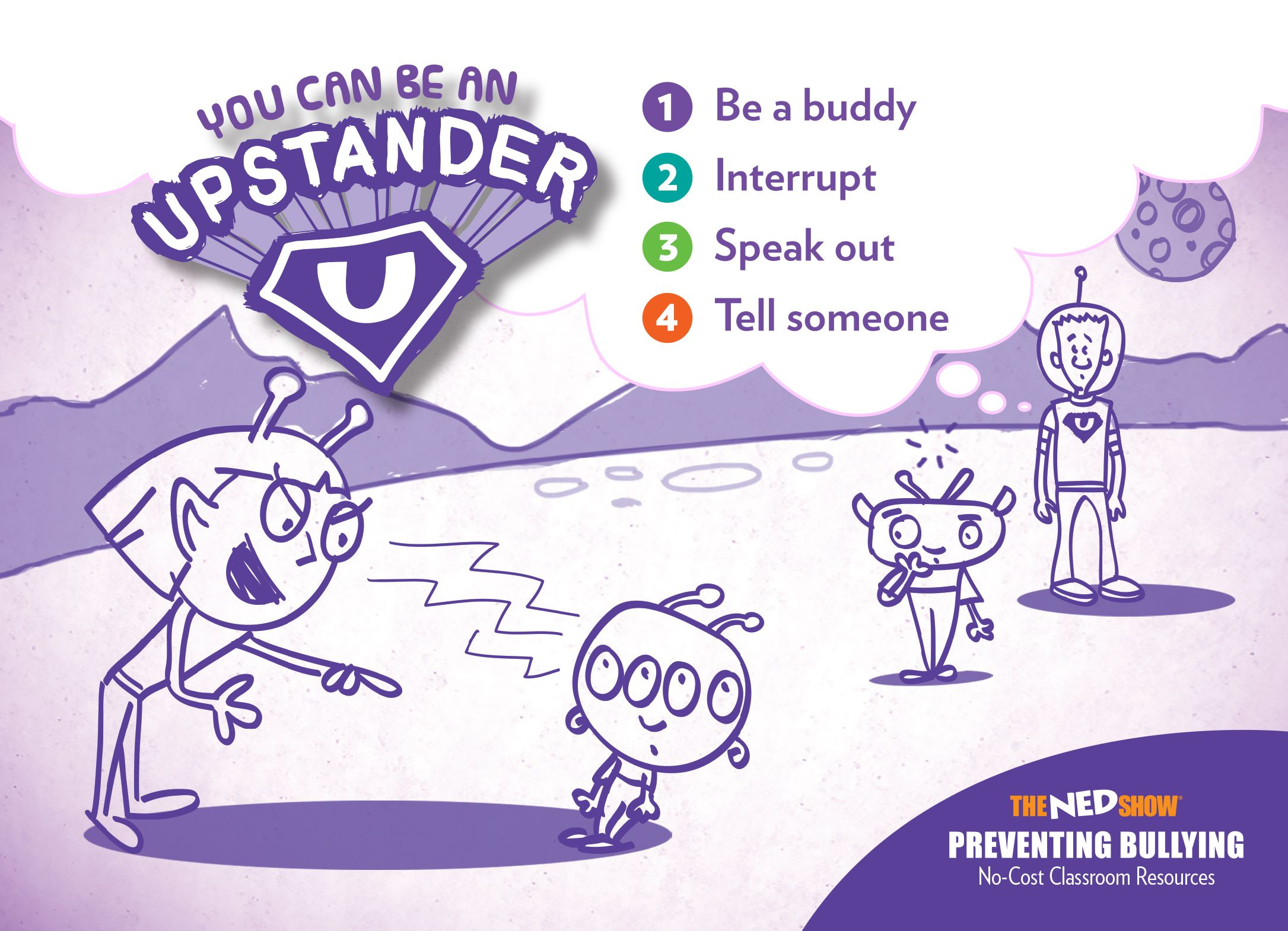 You Can Be An Upstander 1 Be A Buddy 2 Interrupt 3