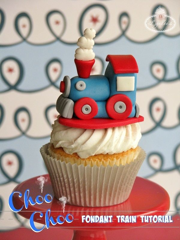 You Ve Got A Ticket To Ride With This Sweet Step By Fondant Train Cupcake Toppers Tutorial