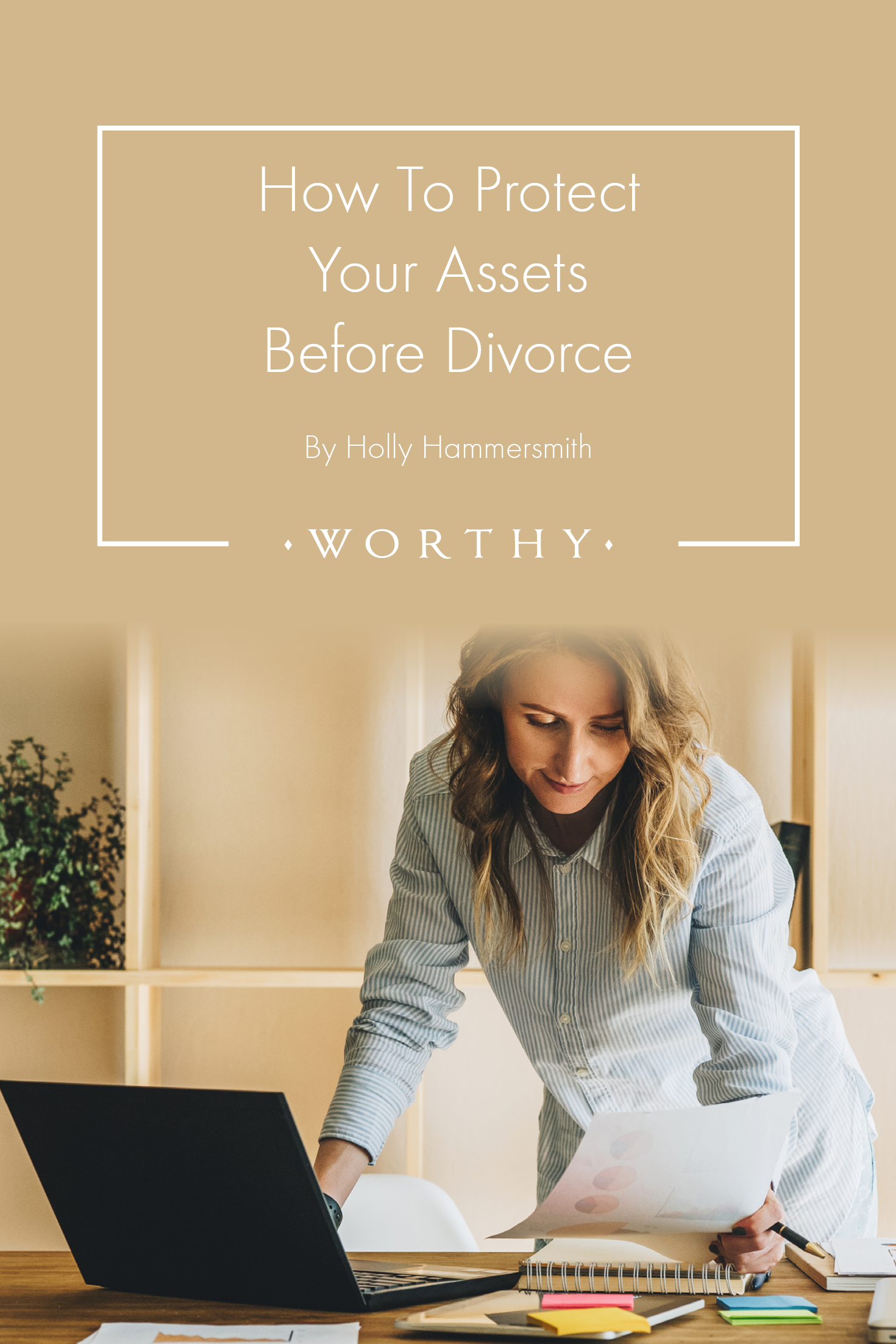 How To Plan Your Divorce To Protect Your Assets