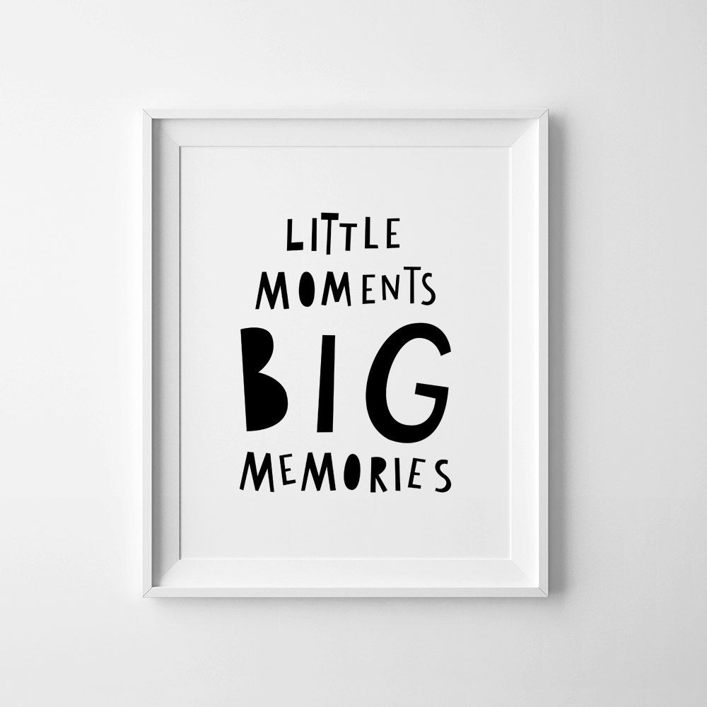 nursery print printable wall art little moments big memories downloadable prints baby. Black Bedroom Furniture Sets. Home Design Ideas