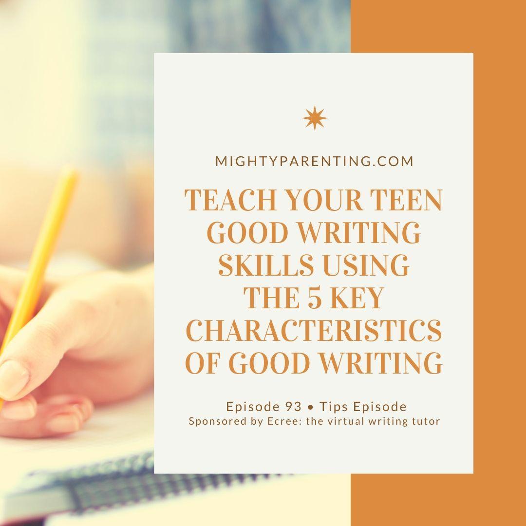 Teach Your Teenager Good Writing Skills Using The 5 Key