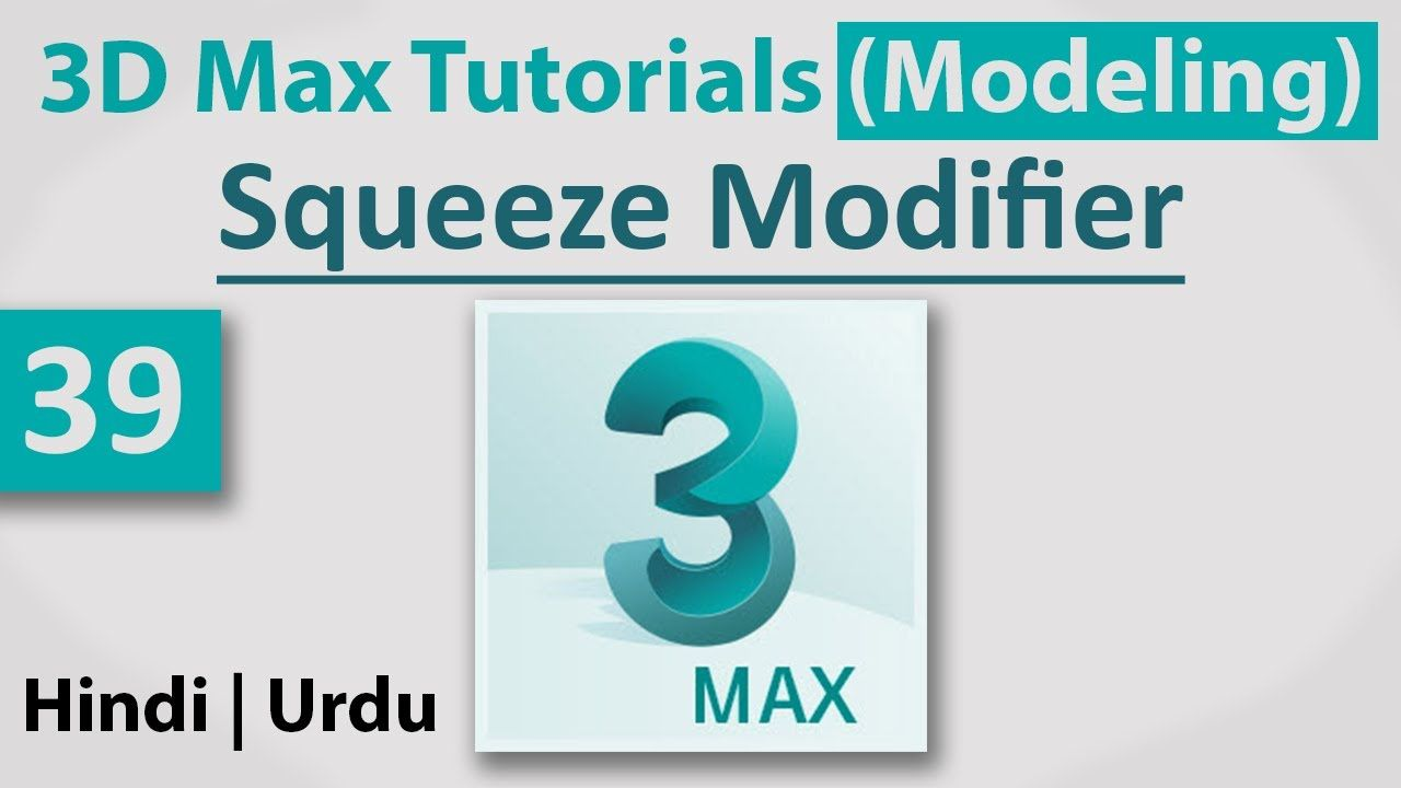 39 - Squeeze Modifier    3D Max Full Modeling Tutorials in Hindi