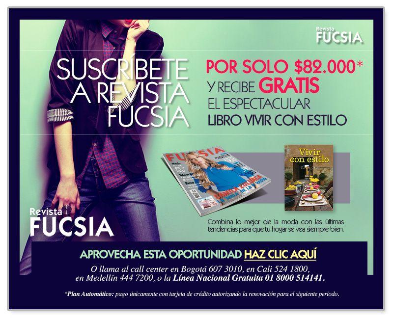 """Suscribete a Revista fucsia, recibe gratis un espectacular libro """"Vivir con estilo"""""""