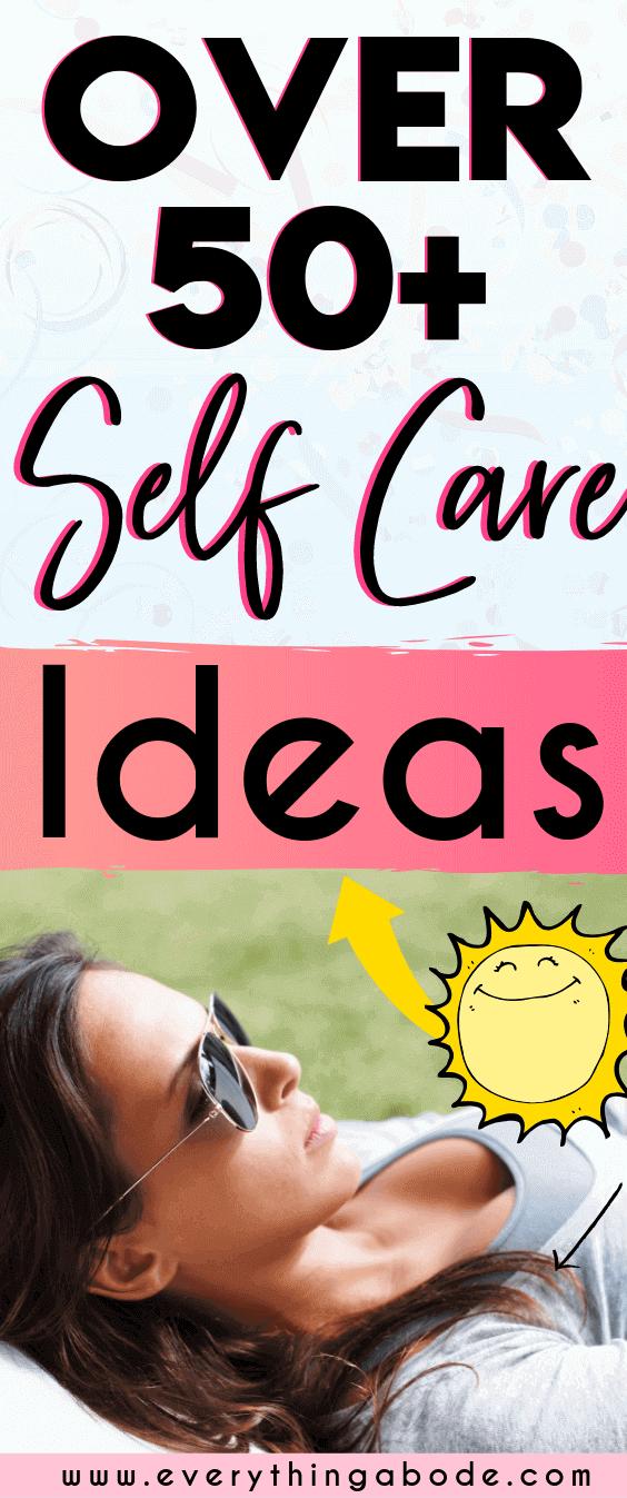 50 einfache Wege, sich selbst zu pflegen   – be a better me