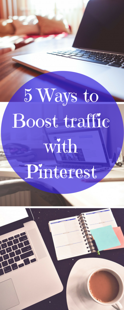 5 Ways to Boost traffic with Pinterest. Want to drive traffic to your blog or website. Click through to see 5 tips on how to use Pinterest to boost blog traffic.