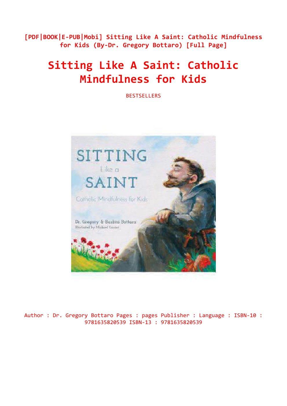 Best Books Sitting Like A Saint Catholic Mindfulness For Kids