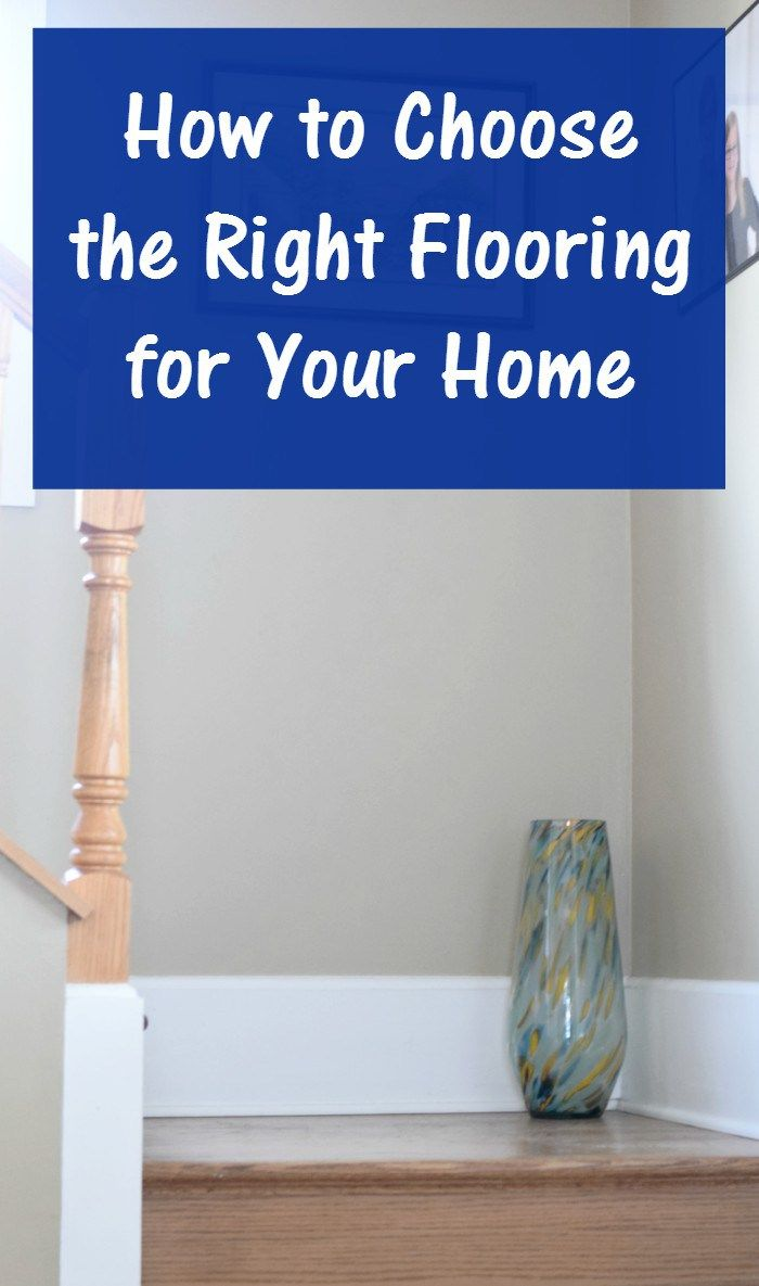 How to Choose the Right Flooring for Your Home No Matter the Room ...
