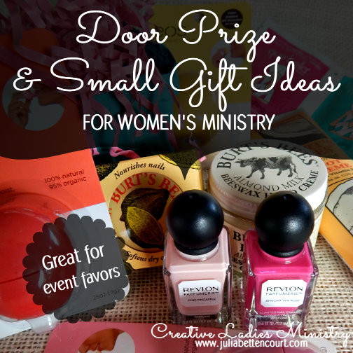Small Gift And Door Prize Ideas For Women Great Womens Ministry Event Favors Womensministry Lasministry