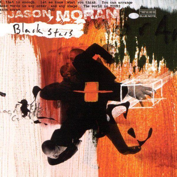 Jason Moran - 'Black Stars' (2001)