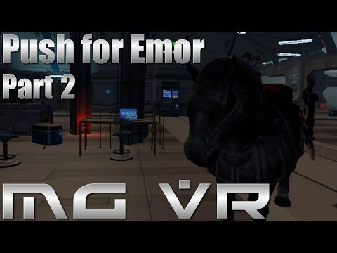 Push for Emor Open World FPS Part 2   VR Gameplay HTC Vive