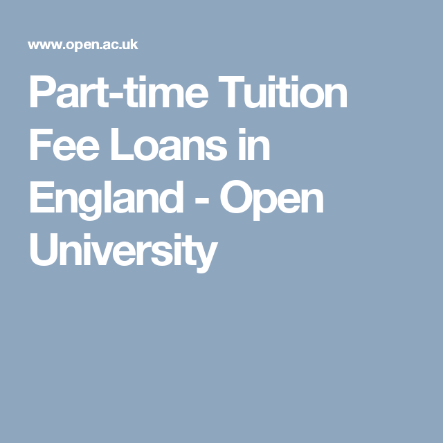 Part-time Tuition Fee Loans In England