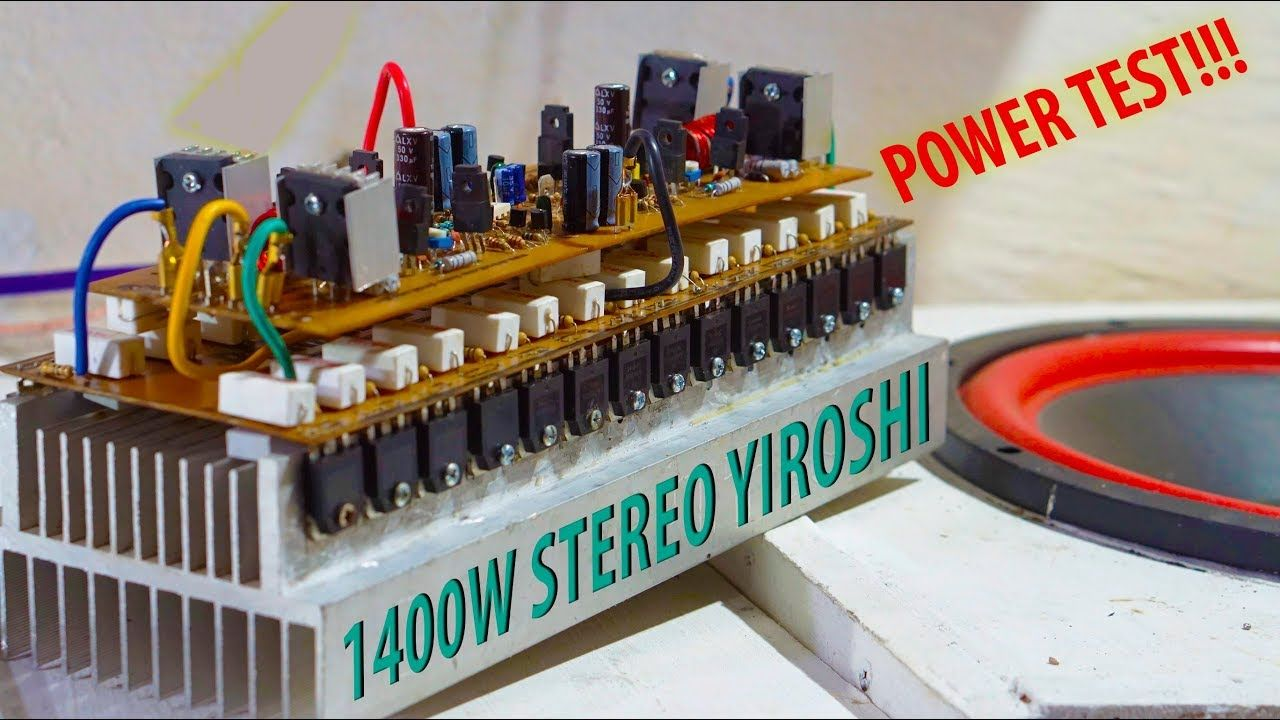 Test Stereo Yiroshi Amplifier 1400w High Power Output Mosfet Electronic Circuits And Diagramelectronics