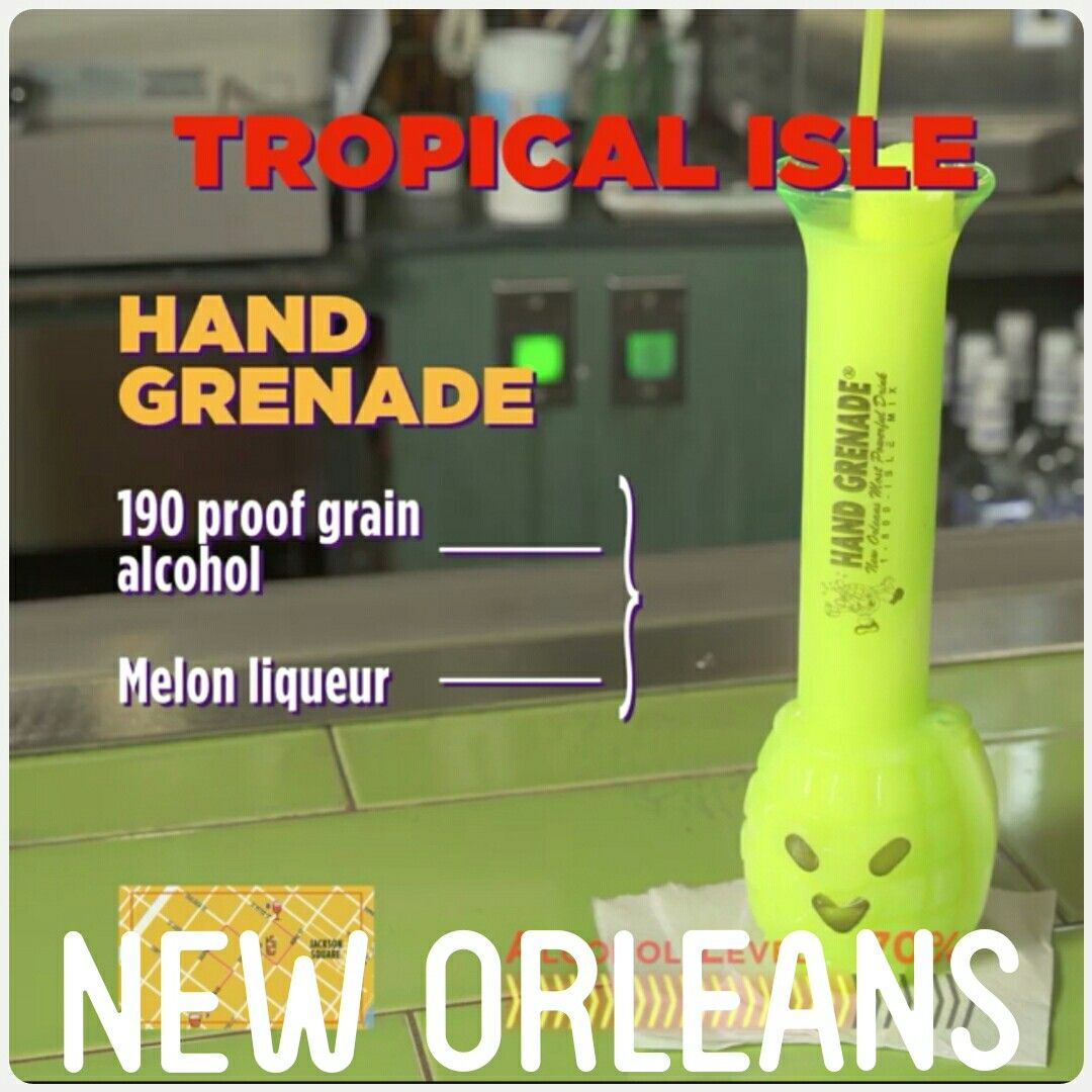 Hand Grenade Tropical Isle New Orleans Hand Grenade Drink New Orleans New Orleans Drinks