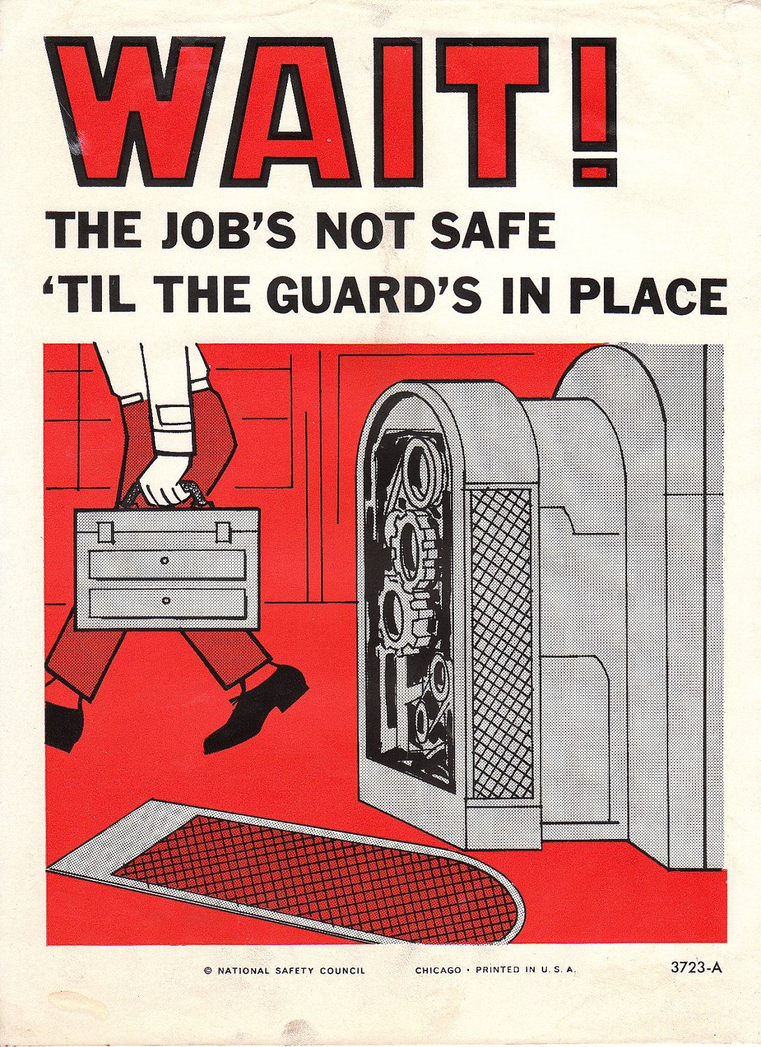 NSC Wait! National safety, Safety posters, Safety