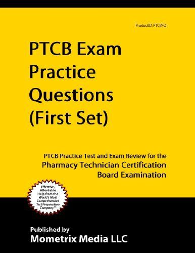 PTCB Exam Practice Questions (First Set): PTCB Practice Test and ...