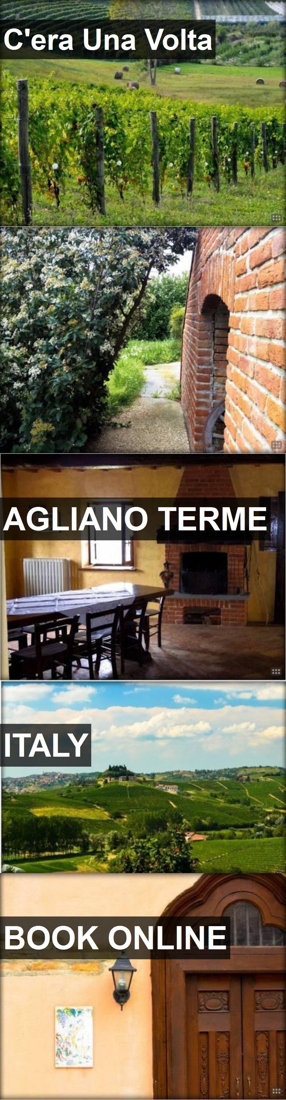 Hotel C'era Una Volta in Agliano Terme, Italy. For more
