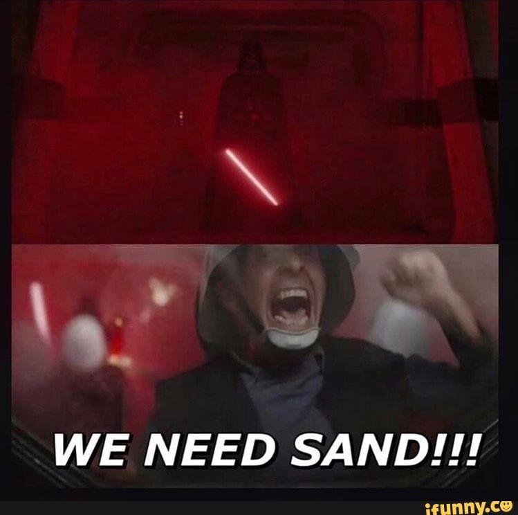 Sand Funny Star Wars Memes Star Wars Humor Star Wars Quotes