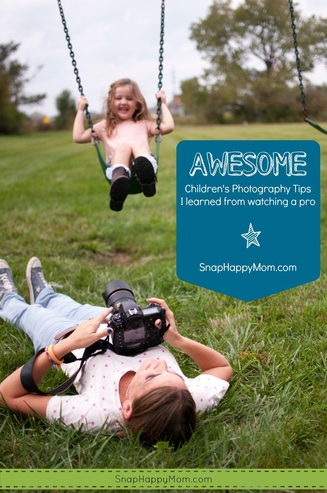 Awesome Children's Photography Tips - Snap Happy Mom