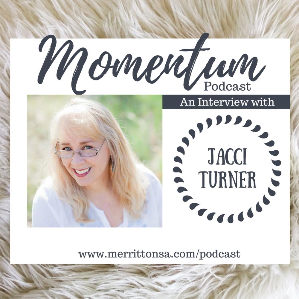 29+ Momentum Episode 24   Jacci Turner — Merritt Onsa