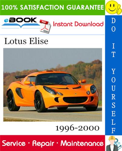 Lotus Elise Service Repair Manual 1996 2000 Download Repair Manuals Lotus Elise Repair