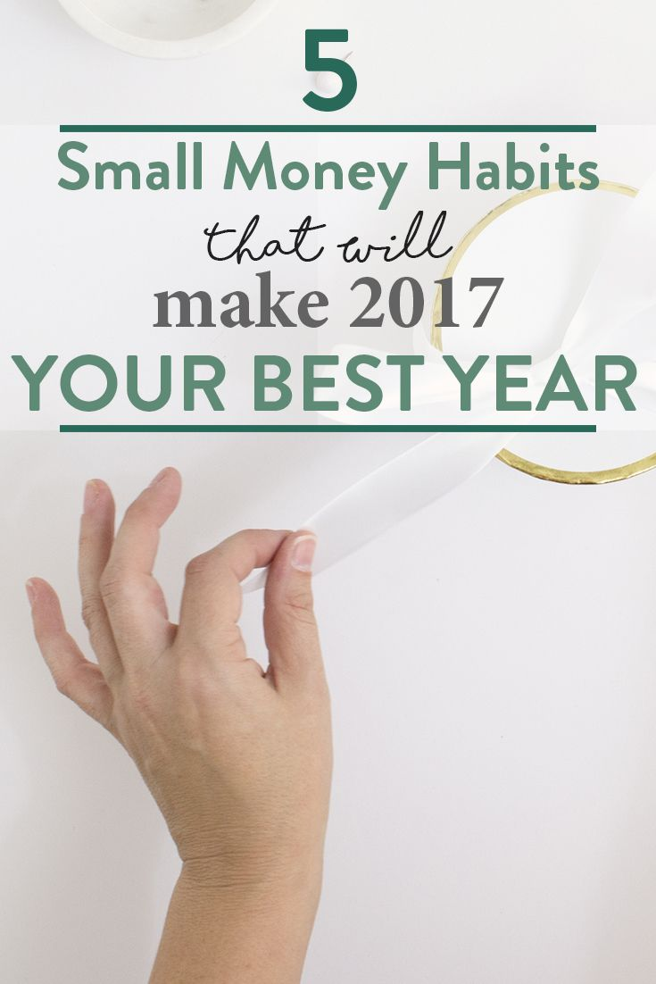 saying new year new you to start 2017 how about getting a fresh start on your money habits this year see our 5 favorite money habits to get your