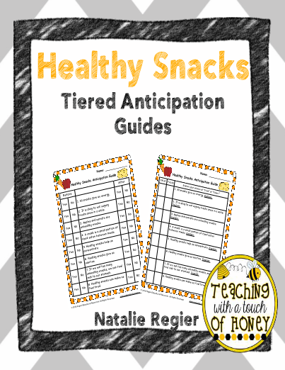 Healthy Snacks Tiered Anticipation Guides