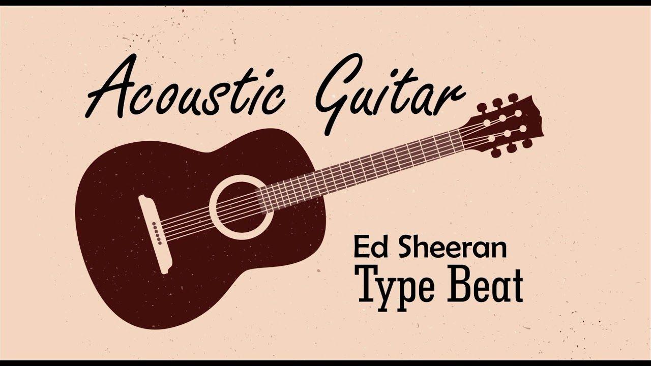No Copyright Music Acoustic Guitar Ed Sheeran Behind Instrumental 2 Di 2020