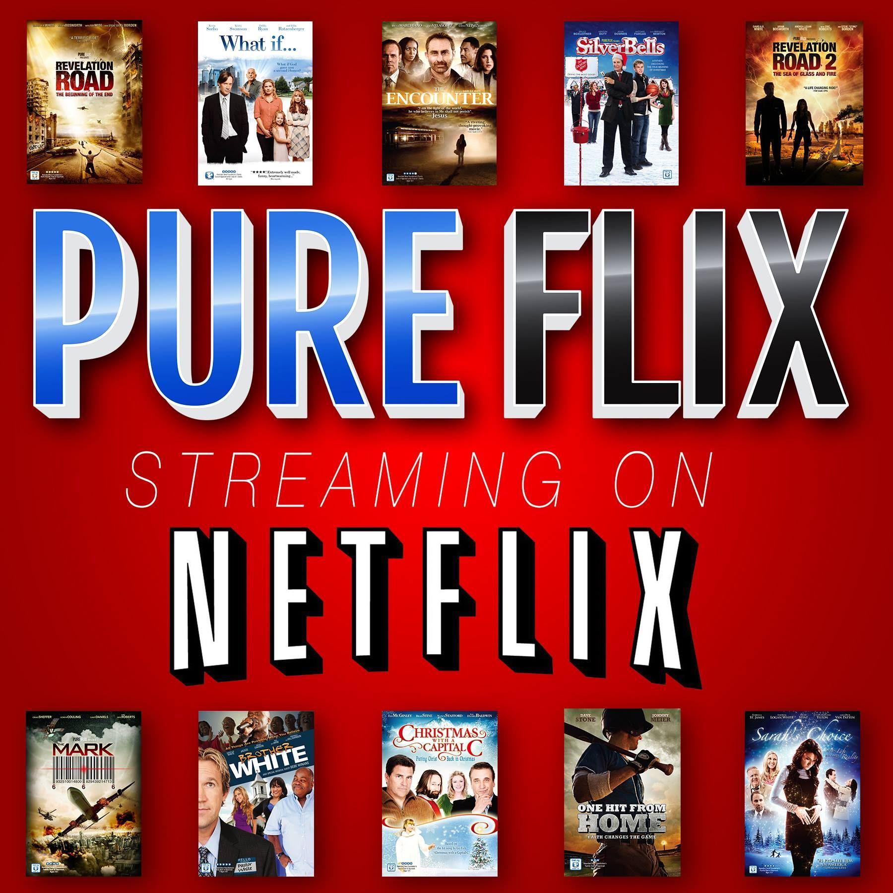 Streaming On Netflix Pure Flix Christian Movies Faith Based