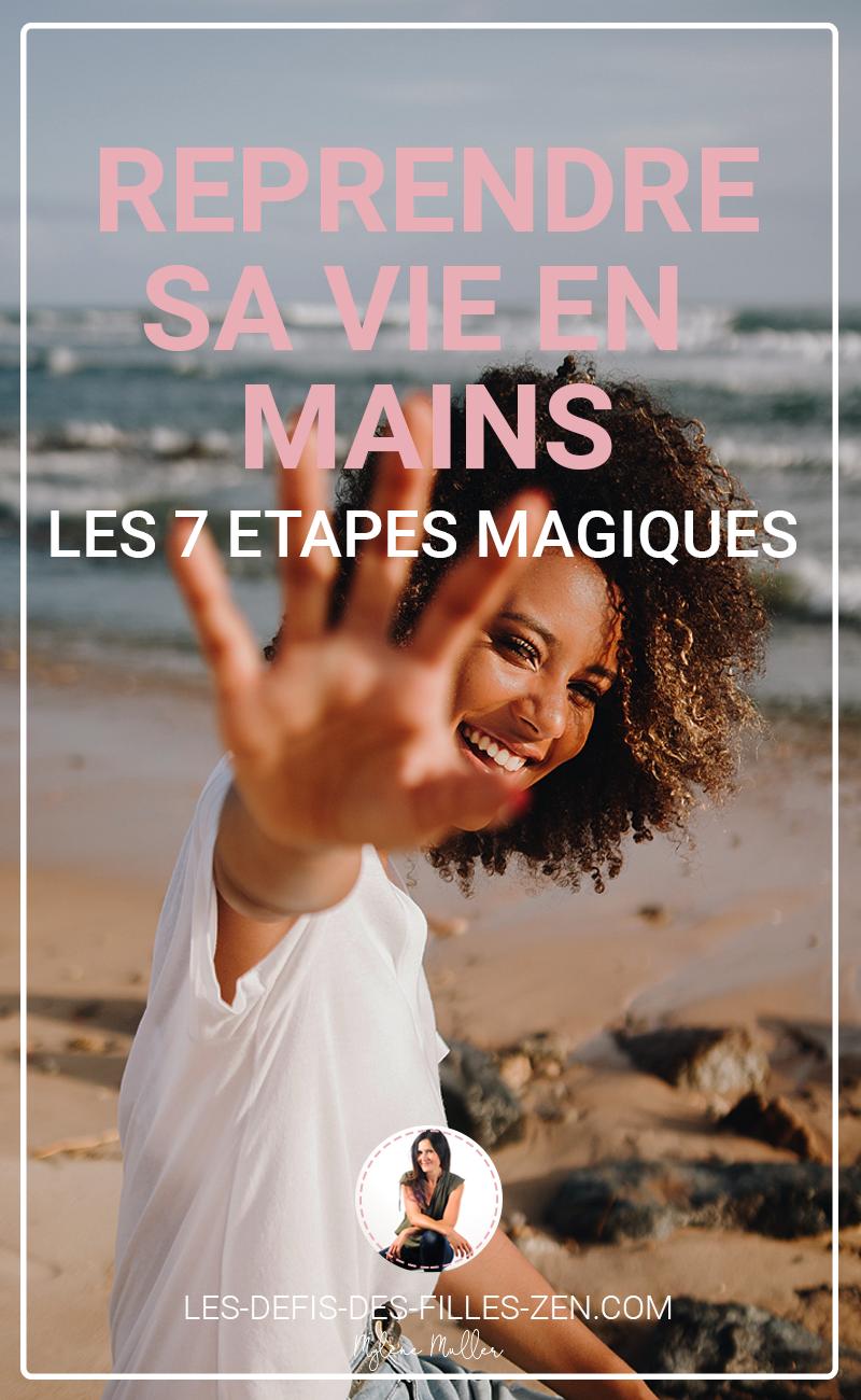 Reprendre sa vie en main les 7 étapes magiques