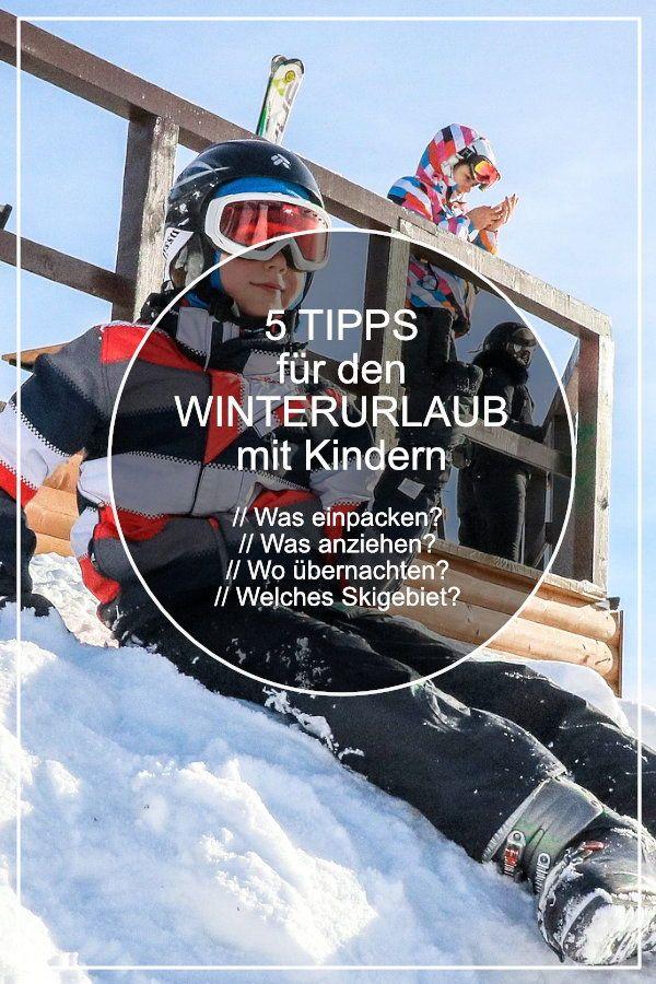 Tipps für einen stressfreien Winterurlaub mit Kindern in den Bergen