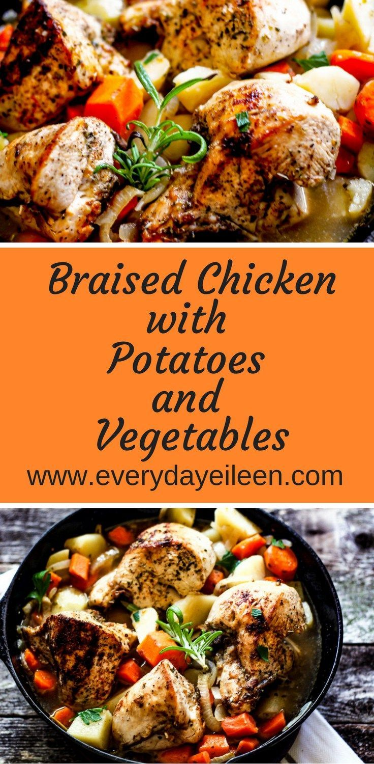 Braised Chicken With Potatoes And Vegetables Recipe Healthy Chicken Recipes Braised Chicken Healthy Recipes
