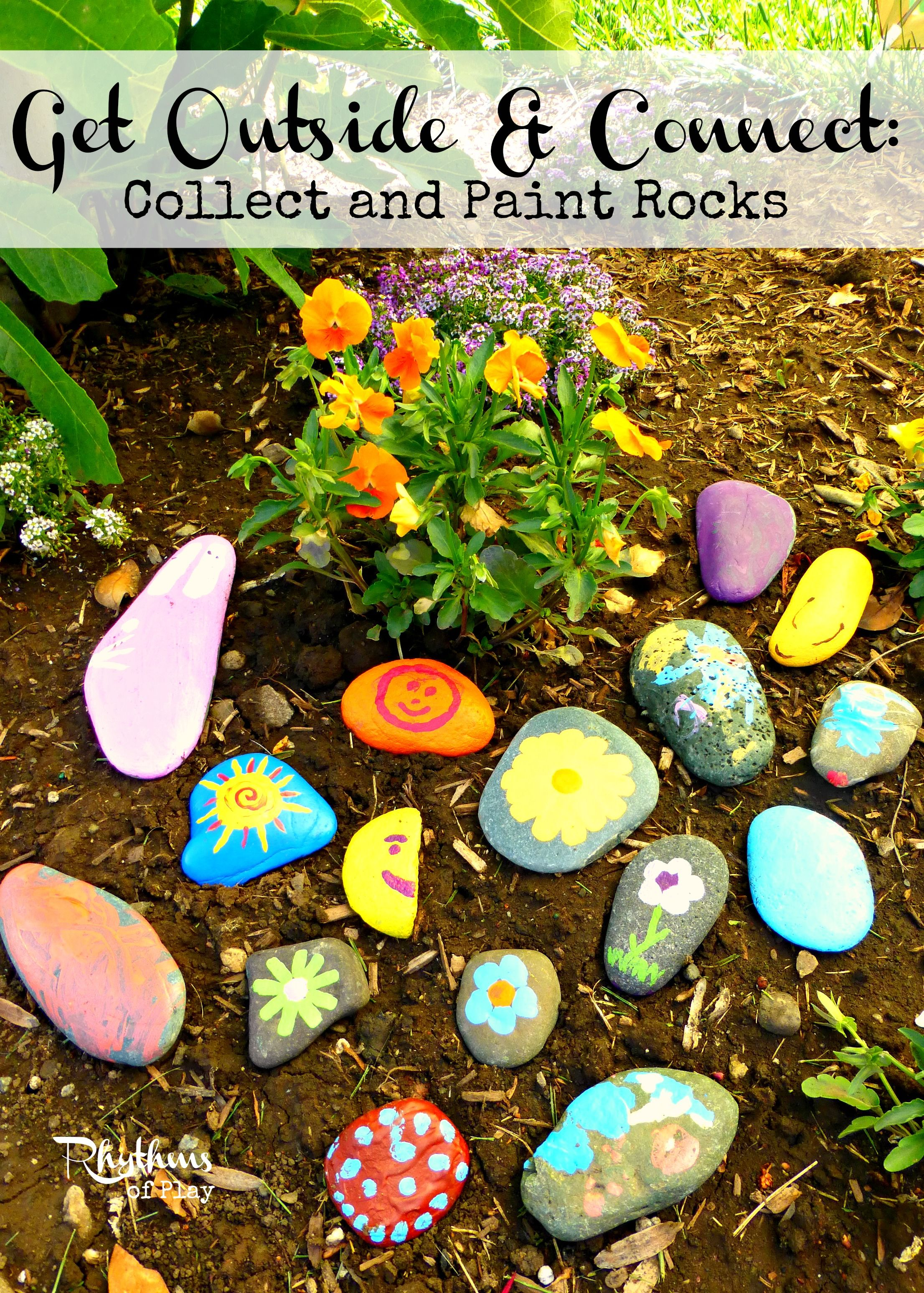 Get Outside & Connect Collect and Paint Rocks