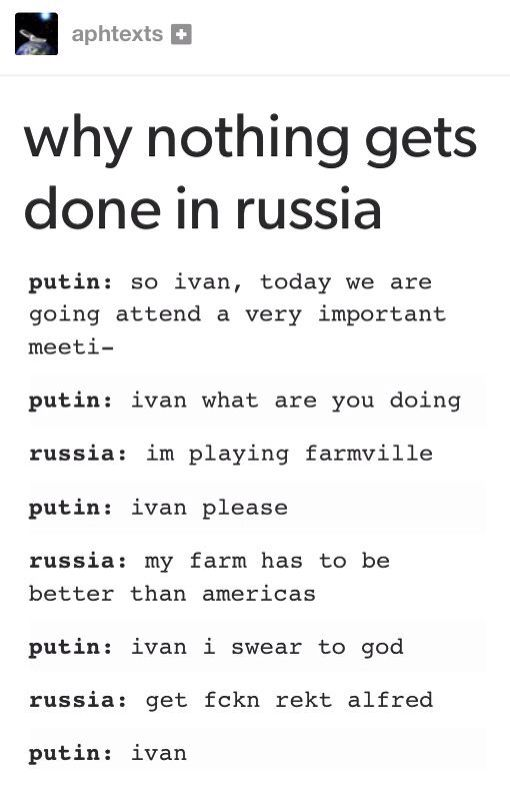 Hetalia- Russia. (why nothing gets done in Russia) -next ...