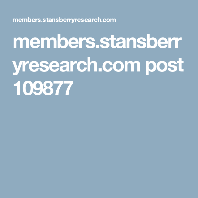 members.stansberryresearch.com post 109877