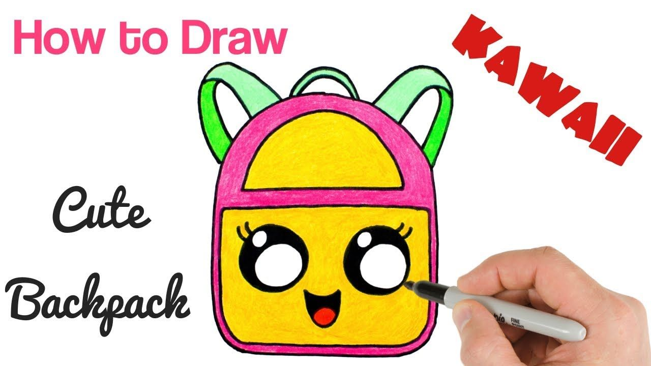 How To Draw Cute Backpack Kawaii School Drawings For Kids Cute Drawings Kawaii Drawings Drawings