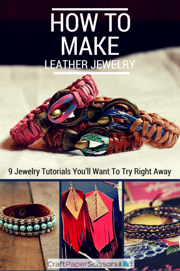 Photo of How To Make Leather Jewelry: 9 Jewelry Tutorials You'll Want To Try Right Away – Craft Paper Scissors