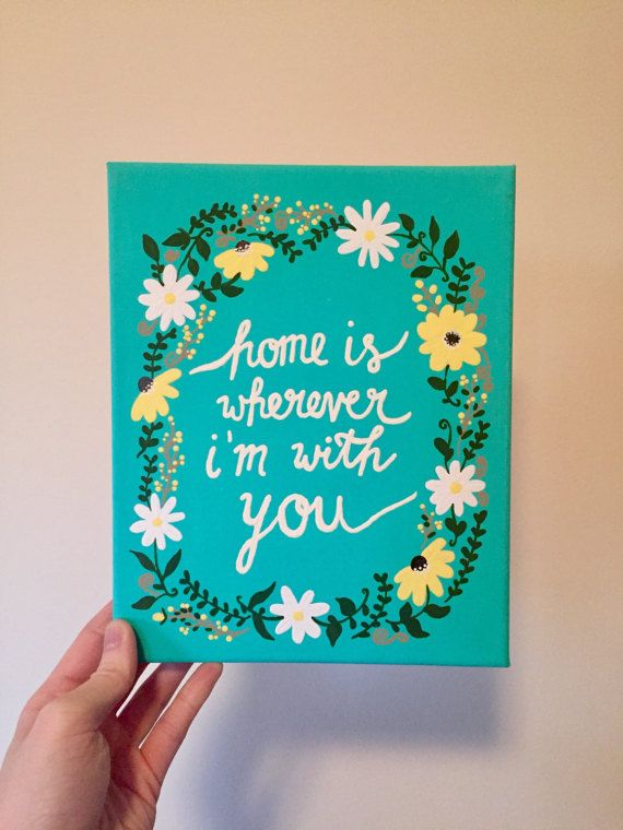 Quote Paintings Brilliant Home Is Wherever I'm With You  Teal Daisy Floral Painting  8X10