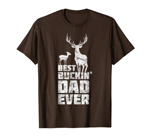 Mens Best Buckin Dad Ever T Shirt  Tee Gift Deer Hunting Father #papashirts