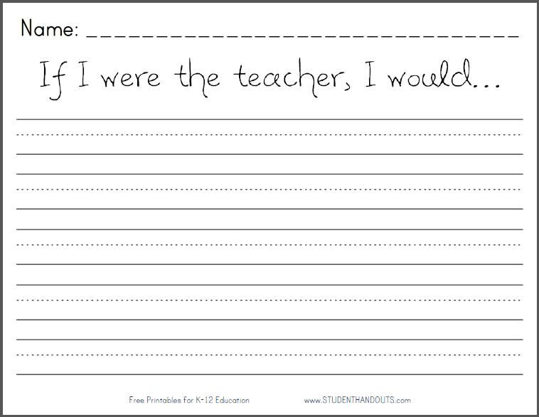 If I were the teacher, I would... Printable Writing Prompt Worksheet ...