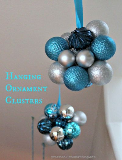 Easy Hanging Ornament Clusters Tutorial Practical Stewardship Large Christmas Ornaments Blue Christmas Ornaments Hanging Ornaments