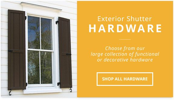 Exterior Shutter Hardware, Stainless Steel and Faux Hardware | Web ...