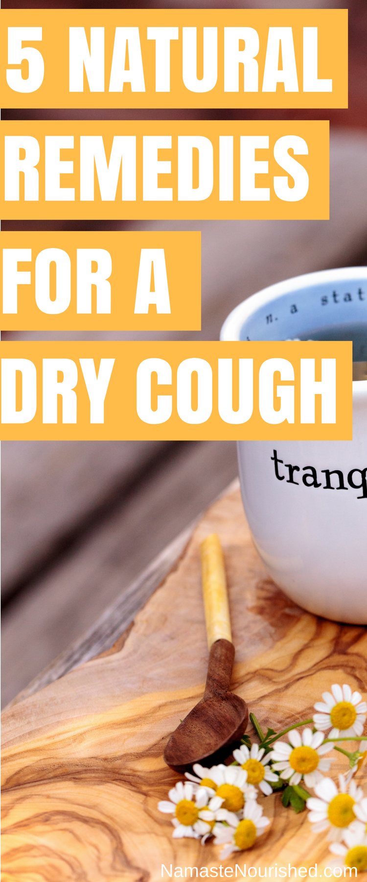5 Best Remedies for a Dry Cough Natural cough remedies