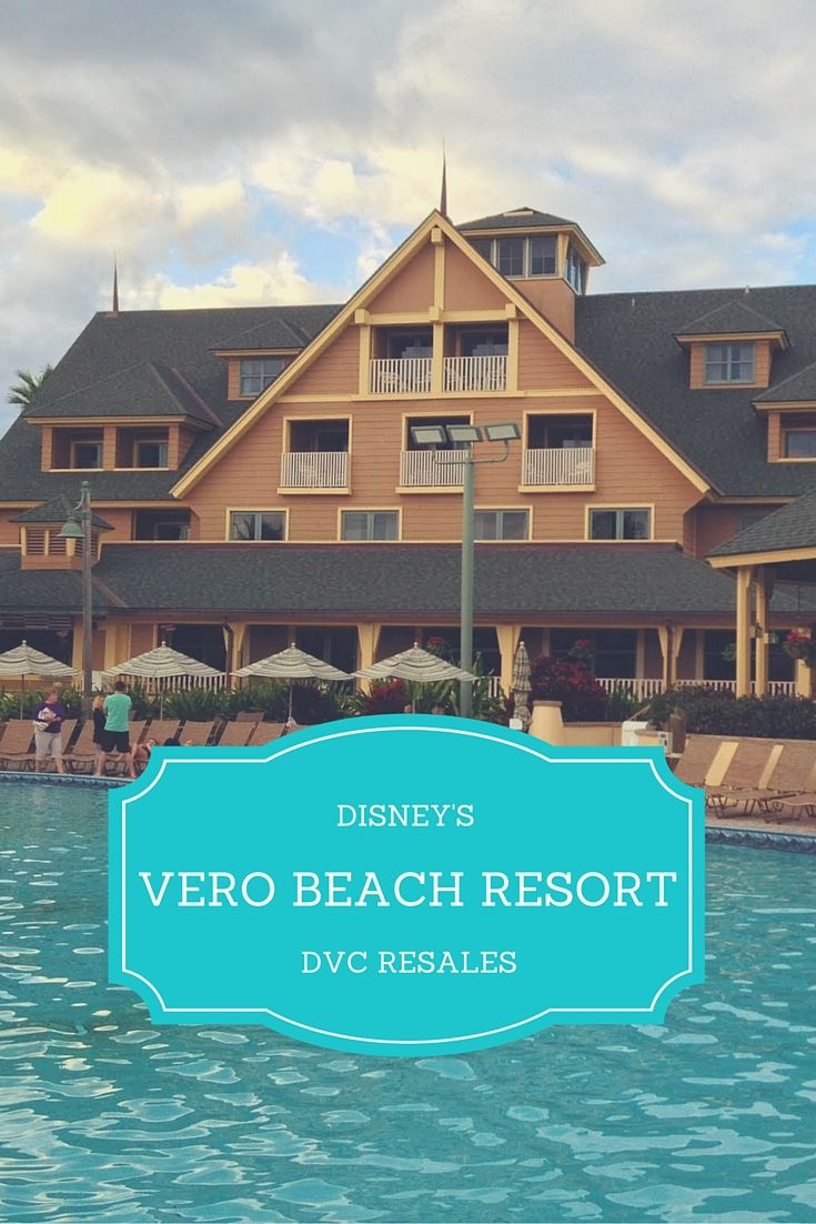 Dvc Res Vero Beach Resort Points For Disney Vacation Club