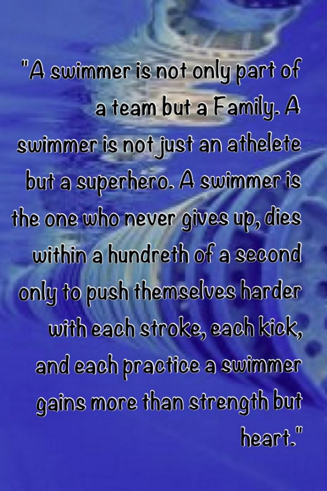 Good swimming quote--- that\'s my team! GO BIG SP! It\'s a ...