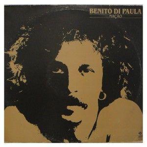 #BenitoDiPaula – #Nação - #vinil #vinilrecords
