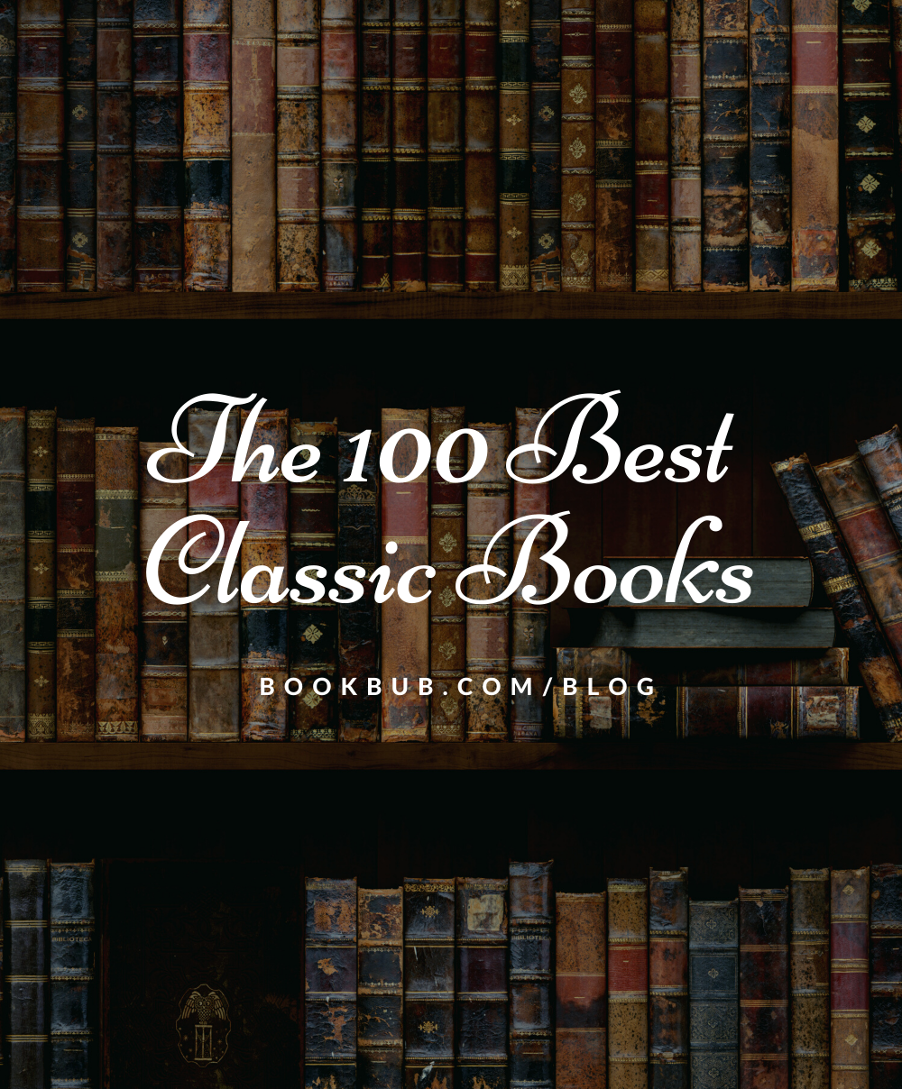 Reading Challenge 100 Classics To Read In A Lifetime Classics To Read Reading Challenge Classic Books
