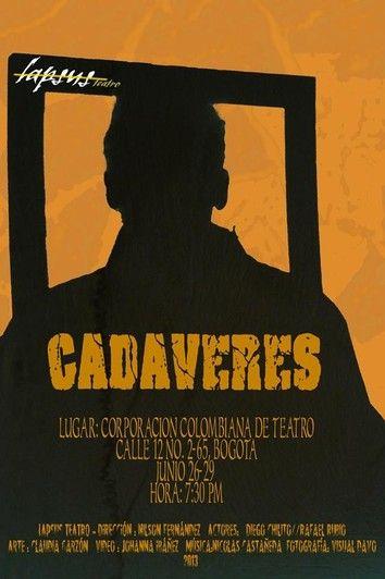 Cadáveres en la Corporación Colombiana de Teatro
