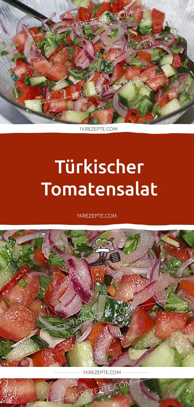 Turkischer Tomatensalat In 2020 Rezepte Essensrezepte Tomatensalat