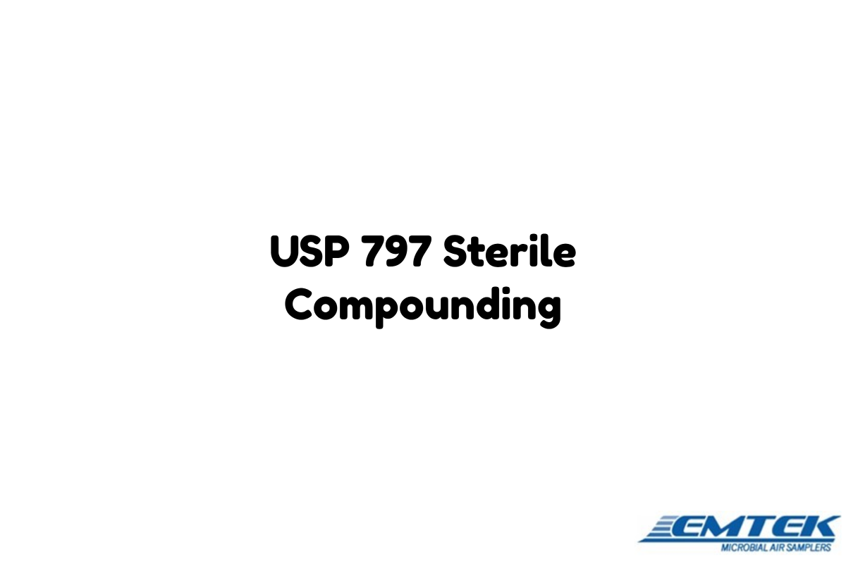 Usp 797 sterile compounding usp 797 pinterest emtek manufacturer and developer of air sampling products shares the usp 797 air viable particulate certification requirements 1betcityfo Choice Image