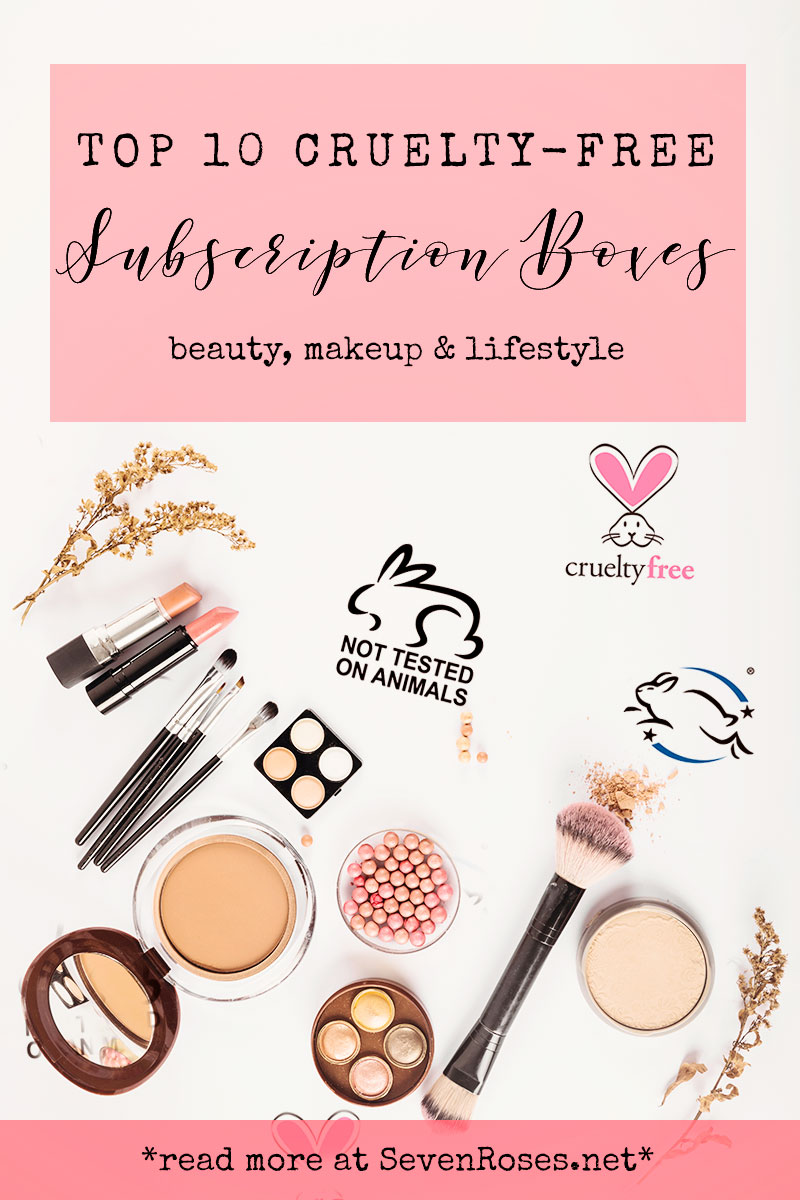Top 10 CrueltyFree Subscription Boxes Seven Roses in